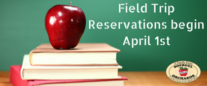 Field Trip Reservations begin April 1st